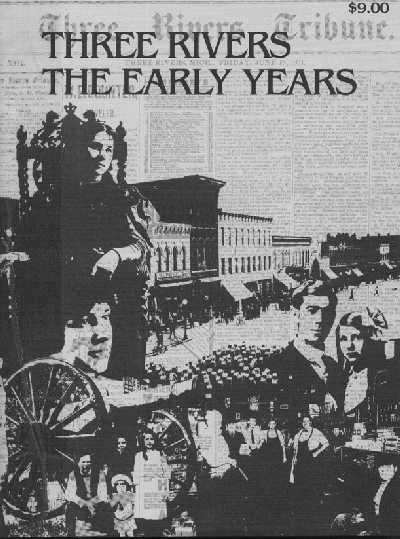 Front cover of, Three Rivers, The Early Years